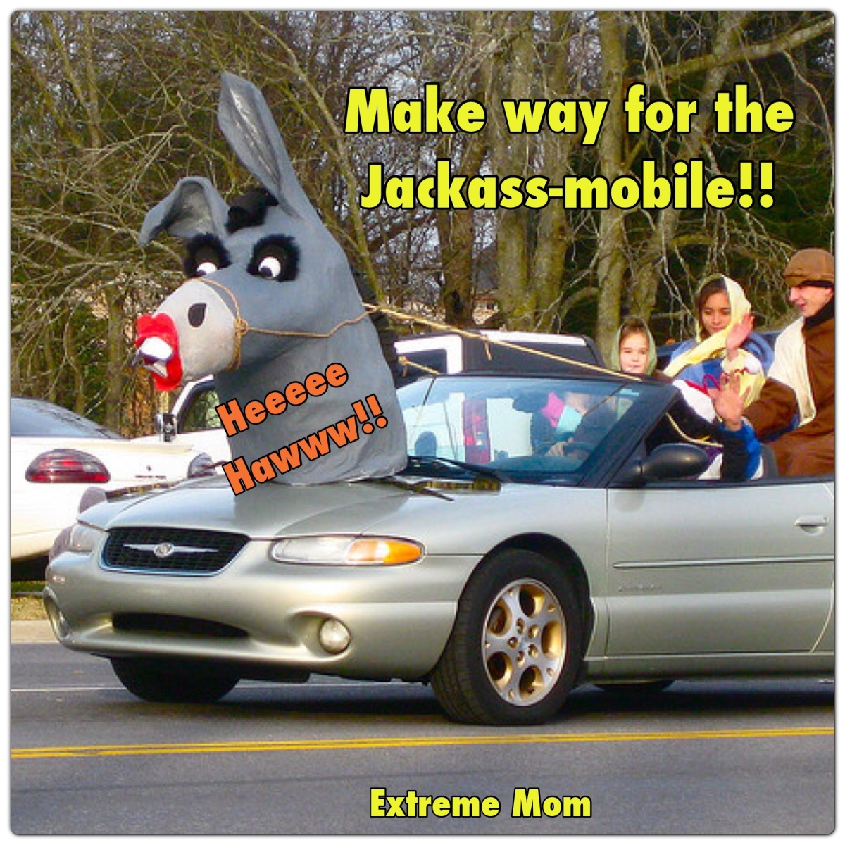Make Way for the Jackass-mobile