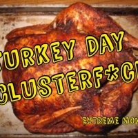The Ultimate Turkey Day Clusterf*ck